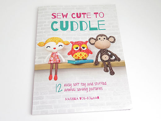 Sew Cute To Cuddle Soft toy pattern book