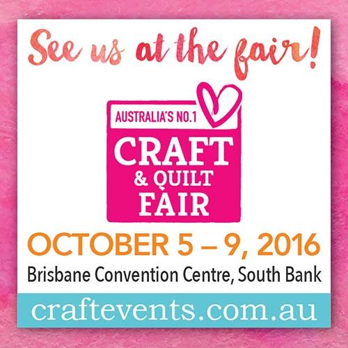 Brisbane Craft and Quilt Fair 2016