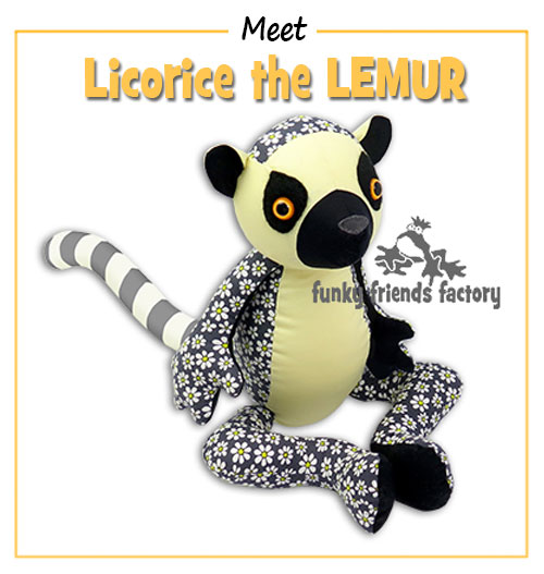 """NEW Funky Friends Factory pattern – Licorice the Lemur  – who loves to """"Move it, move it!"""
