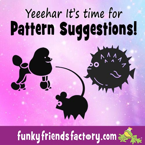 Pattern suggestions time!
