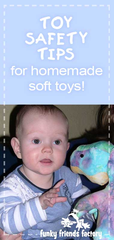 Toy-safety-tips-for-home made-soft-toys